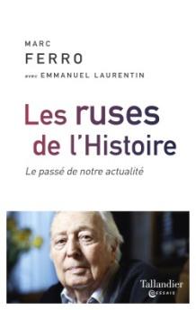 Le dernier livre de Marc Ferro